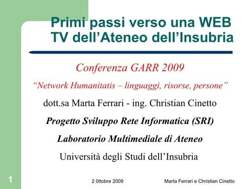 Conferenza GARR 2009 - Presentazione - Ferrari