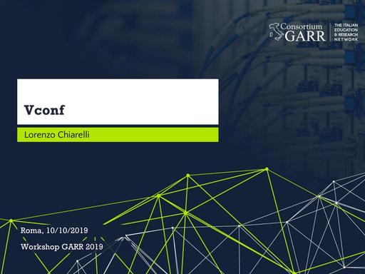 Workshop GARR 2019 - Presentazione - Chiarelli