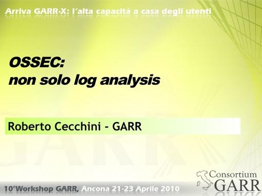 WS10 - Cecchini - OSSEC: Non solo analisi di log