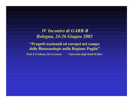 WS04 - Grasso - Progetti nazionali ed europei nel campo delle Biotecnologie: il progetto della Regione Puglia