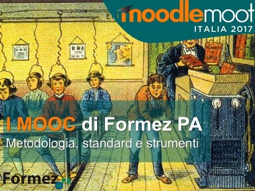 MoodleMoot 2017 - I Mooc di Formez PA